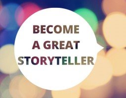 Tips to become a great storyteller